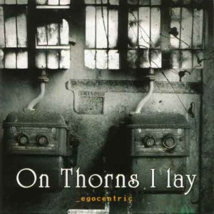 On Thorns I Lay - Egocentric cover art