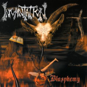 Incantation - Blasphemy cover art