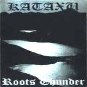 Kataxu - Roots Thunder cover art