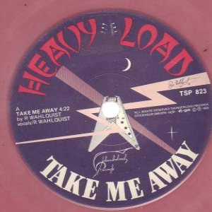 Heavy Load - Take Me Away cover art