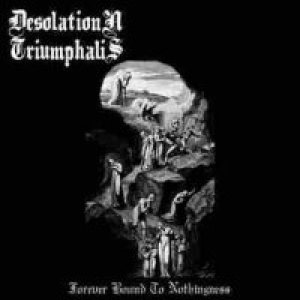 Desolation Triumphalis - Forever Bound to Nothingness cover art