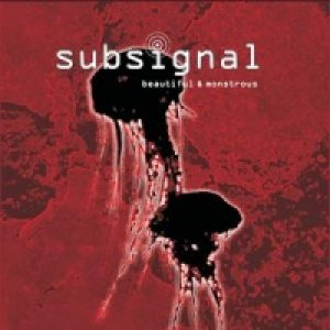Subsignal - Beautiful & Monstrous cover art
