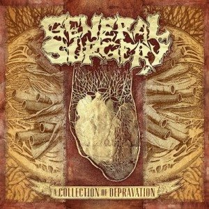 General Surgery - A Collection of Depravation cover art