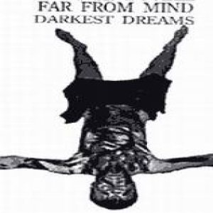 Far from Mind - Darkest Dreams cover art