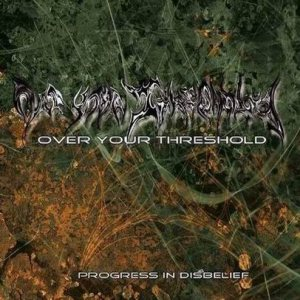 Over Your Threshold - Progress in Disbelief cover art