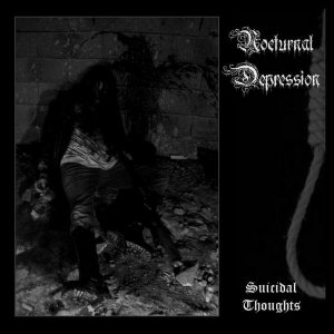 Nocturnal Depression - Suicidal Thoughts MMXI cover art