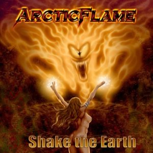 Arctic Flame - Shake the Earth cover art
