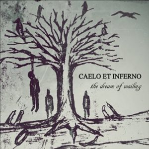 Caelo et Inferno - The Dream of Wailing cover art