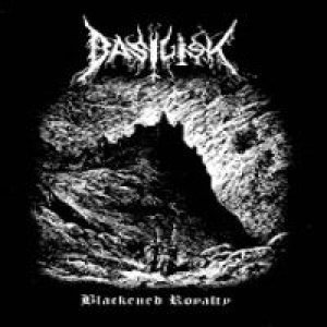 Basilisk - Blackened Royalty cover art