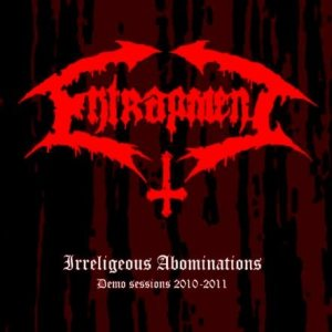 Entrapment - Irreligeous Abominations cover art