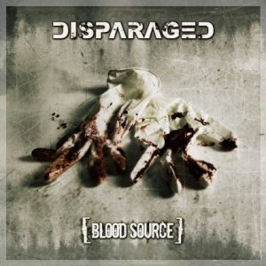 Disparaged - Blood Source cover art