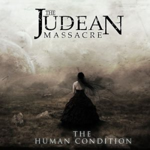 The Judean Massacre - The Human Condition cover art