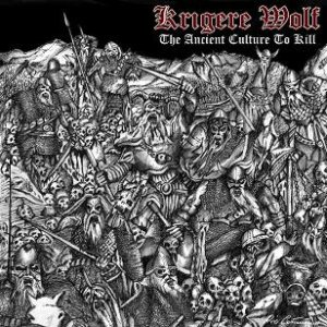 Krigere Wolf - The Ancient Culture to Kill cover art