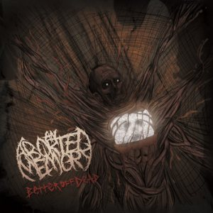 An Aborted Memory - Better Off Dead cover art