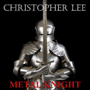 Christopher Lee - Metal Knight cover art