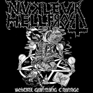 Nuclear Hellfrost - Bestial Grinding Carnage cover art