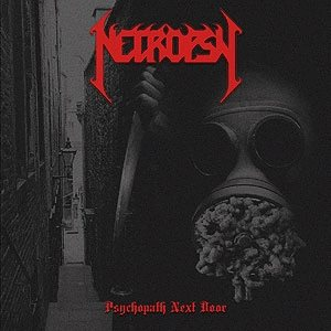 Necropsy - Psychopath Next Door cover art
