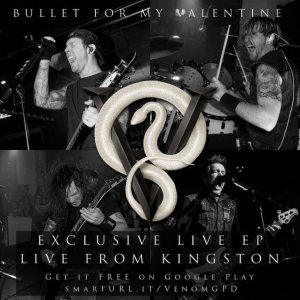 Bullet For My Valentine - Live from Kingston cover art