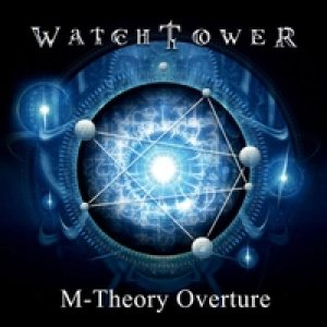 Watchtower - M-Theory Overture cover art