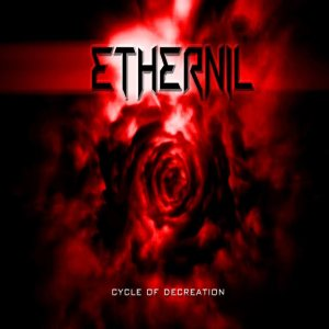 Ethernil - Cycle of Decreation cover art