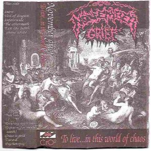 November Grief - To Live...in This World of Chaos cover art