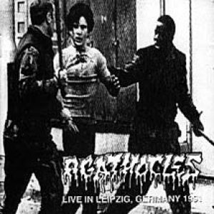 Agathocles - Live in Leipzig, Germany 1991 cover art