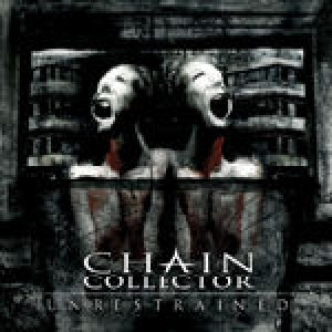 Chain Collector - Unrestrained cover art