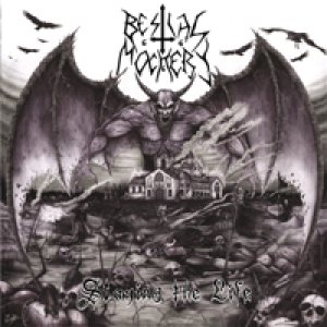 Bestial Mockery - Slaying the Life cover art