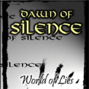 Dawn of Silence - World of Lies cover art