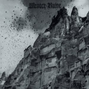 Menace Ruine - Cult of Ruins