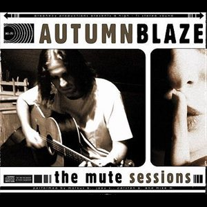 Autumnblaze - The Mute Sessions cover art