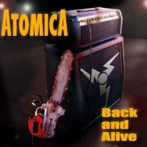 Atomica - Back and Alive