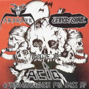 Unholy Grave - Tribute to ACID cover art