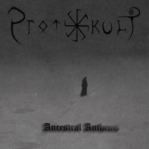 Protokult - Ancestral Anthems cover art