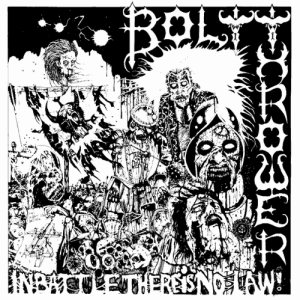 Bolt Thrower - In Battle There Is No Law cover art