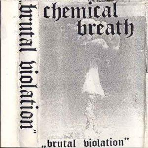 Chemical Breath - Brutal Violation cover art