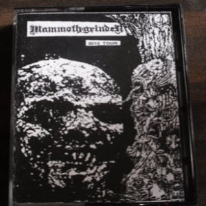 Mammoth Grinder - 2010 Tour Cassette cover art