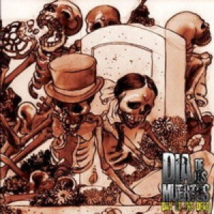 Dia De Los Muertos - Day of the Dead cover art