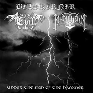 Bilskirnir / Evil / Pantheon - Under the Sign of the Hammer cover art