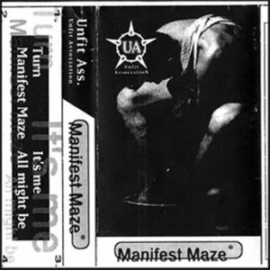Unfit Ass. - Manifest Maze cover art