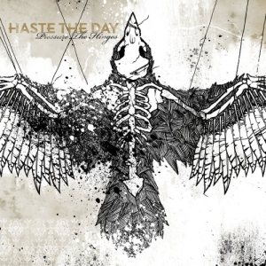 Haste The Day - Pressure the Hinges cover art