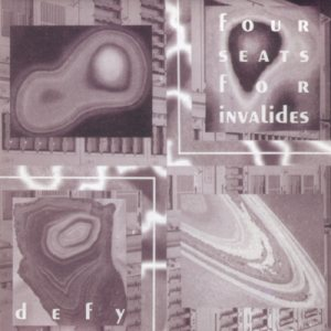 Four Seats For Invalides - Defy cover art