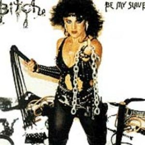 Bitch - Be My Slave cover art