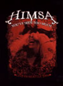 Himsa - You've Seen Too Much cover art