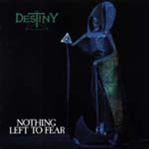 Destiny - Nothing Left to Fear cover art