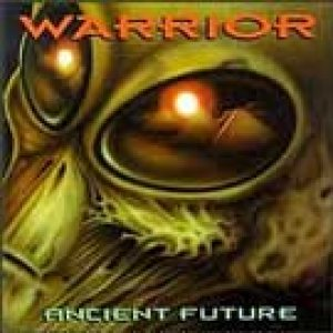 Warrior - Ancient Future cover art