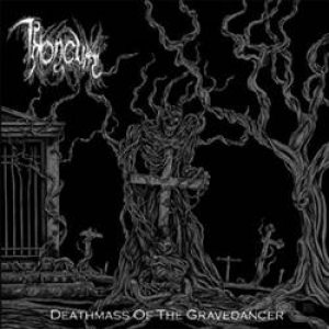 Throneum - Deathmass of the Gravedancer cover art