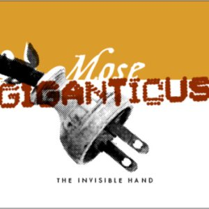 Mose Giganticus - The Invisible Hand cover art