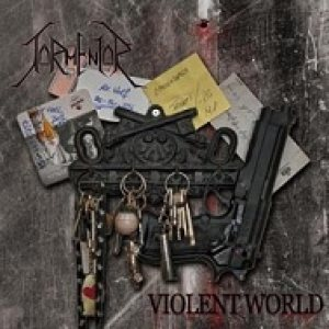 Tormentor - Violent World cover art