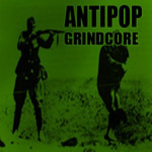 Antipop - Grindcore cover art